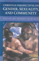 Christian Perspectives on Gender  Sexuality  and Community