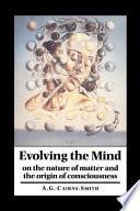 Evolving the Mind