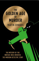 The Golden Age of Murder Crime Writing Awards This Real Life Detective Story Investigates