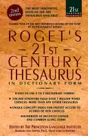 Roget s 21st Century Thesaurus in Dictionary Form