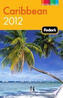 Fodor s Caribbean 2012