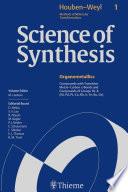 Science of Synthesis  Houben Weyl Methods of Molecular Transformations Vol  1