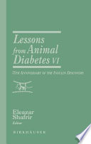 Lessons From Animal Diabetes Vi