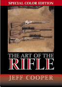 The Art Of The Rifle  Special Color Edtion