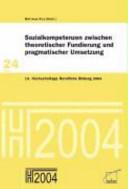 Sozialkompetenzen zwischen theoretischer Fundierung und pragmatischer Umsetzung