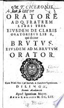 De Oratore  Brutus  Orator