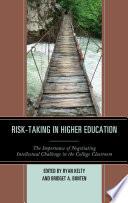 Risk Taking in Higher Education