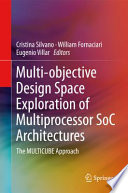 Multi objective Design Space Exploration of Multiprocessor SoC Architectures