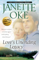 Love's Unending Legacy (Love Comes Softly Book #5) by Janette Oke