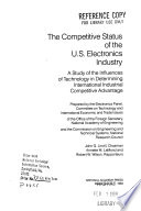The Competitive Status of the U.S. Electronics Industry