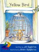 Yellow Bird Book PDF