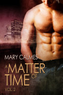 A Matter Of Time: : the door on a past full of...