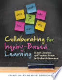 Collaborating for Inquiry Based Learning