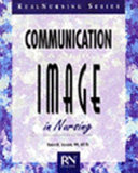Communication and Image in Nursing