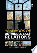 Handbook of US Middle East Relations