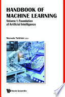 Handbook Of Machine Learning Volume 1 Foundation Of Artificial Intelligence