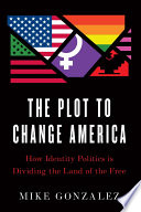 The Plot to Change America Book PDF