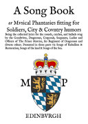 A Song Book: Musical Phantasies fitting for Soldiers, Citie and Country Humours