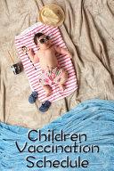 Children Vaccination Schedule