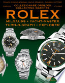 Rolex Milgauss  Explorer  Turn O Graph  Yacht Master