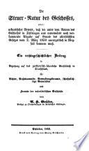 Die Steuer-Natur des Geschosses, oder: urkundlicher Beweis dass die unter dem Namen des Geschosses in Thüringen und anderwärts noch vorkommende Abgabe ... unentgeltlich in Wegfall kommen muß