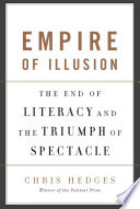 Ebook Empire of Illusion Epub Chris Hedges Apps Read Mobile