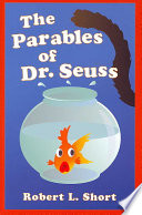 The Parables of Dr  Seuss