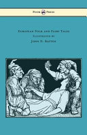 European Folk and Fairy Tales   Illustrated by John D  Batten