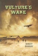 Vulture's Wake : female survivor of a bird...
