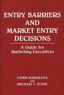 Entry barriers and market entry decisions