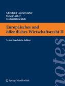 Europaisches Und Offentliches Wirtschaftsrecht II
