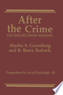 After The Crime : people, this book explores the decision making...