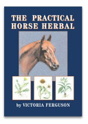 The Practical Horse Herbal