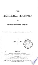 The Evangelical repository and Sunday school institute magazine