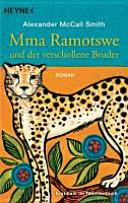 Mma Ramotswe und der verschollene Bruder