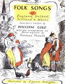 Folk Songs of England  Ireland  Scotland and Wales