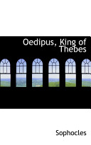 Oedipus, King of Thebes