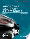 Today s Technician  Automotive Electricity and Electronics  Classroom and Shop Manual Pack