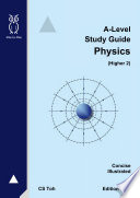 A-Level Study Guide Physics Ed H2.2