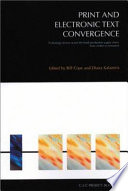 Print and Electronic Text Convergence