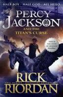 Percy Jackson and the Titan's Curse by Rick Riordan