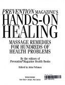 Prevention Magazine s Hands on Healing