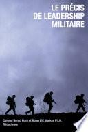 illustration du livre Le precis de leadership militaire
