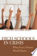 High Schools in Crisis