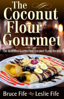 The Coconut Flour Gourmet