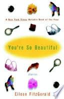 You re So Beautiful