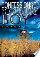 Confessions of a Country Boy