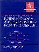 Appleton   Lange s Review of Epidemiology   Biostatistics for the USMLE