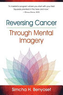 Reversing Cancer Through Mental Imagery