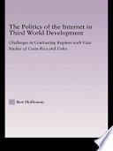 The Politics of the Internet in Third World Development